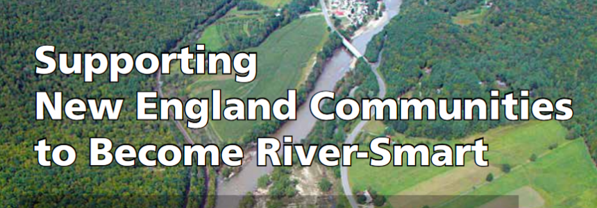 Supporting New England Communities to Become River-Smart